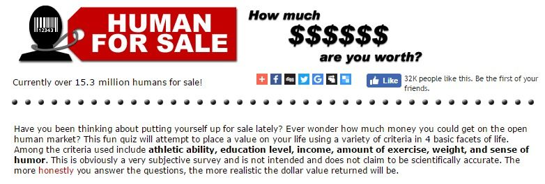 HumanForSale com - How much are you worth? #funny    http://wu.to/h5Ttd4