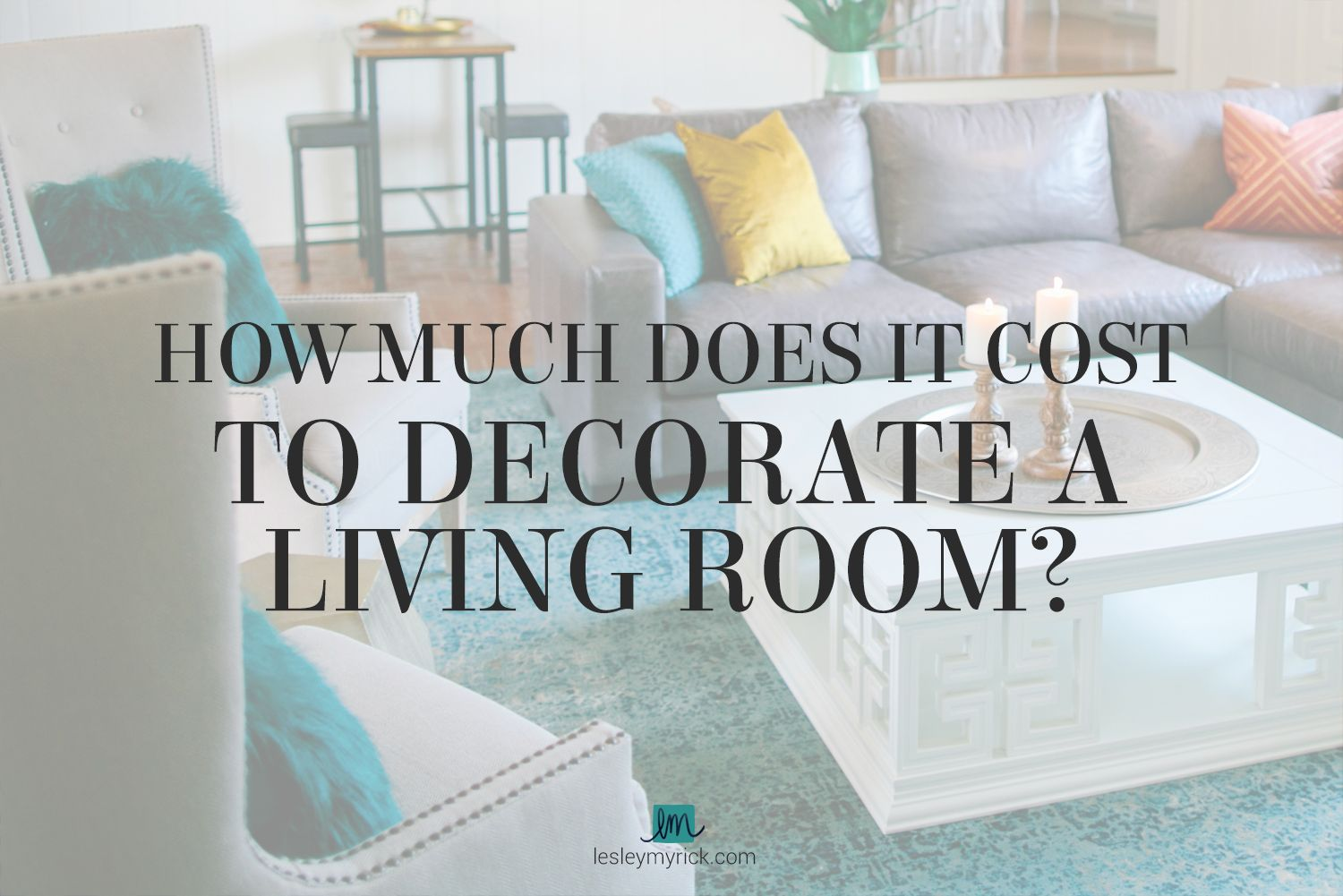 How Much Does it Cost to Decorate a Living Room (With ...
