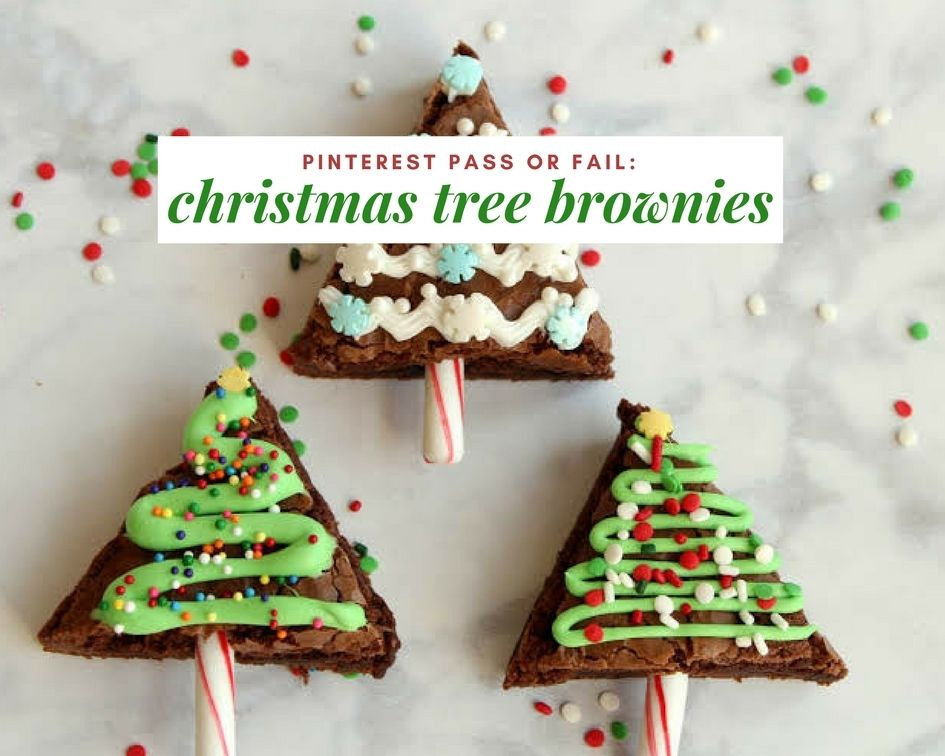 Christmas Desserts Pinterest.Pinterest Pass Or Fail Christmas Tree Brownies Recipes