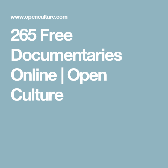 265 Free Documentaries Online | Open Culture
