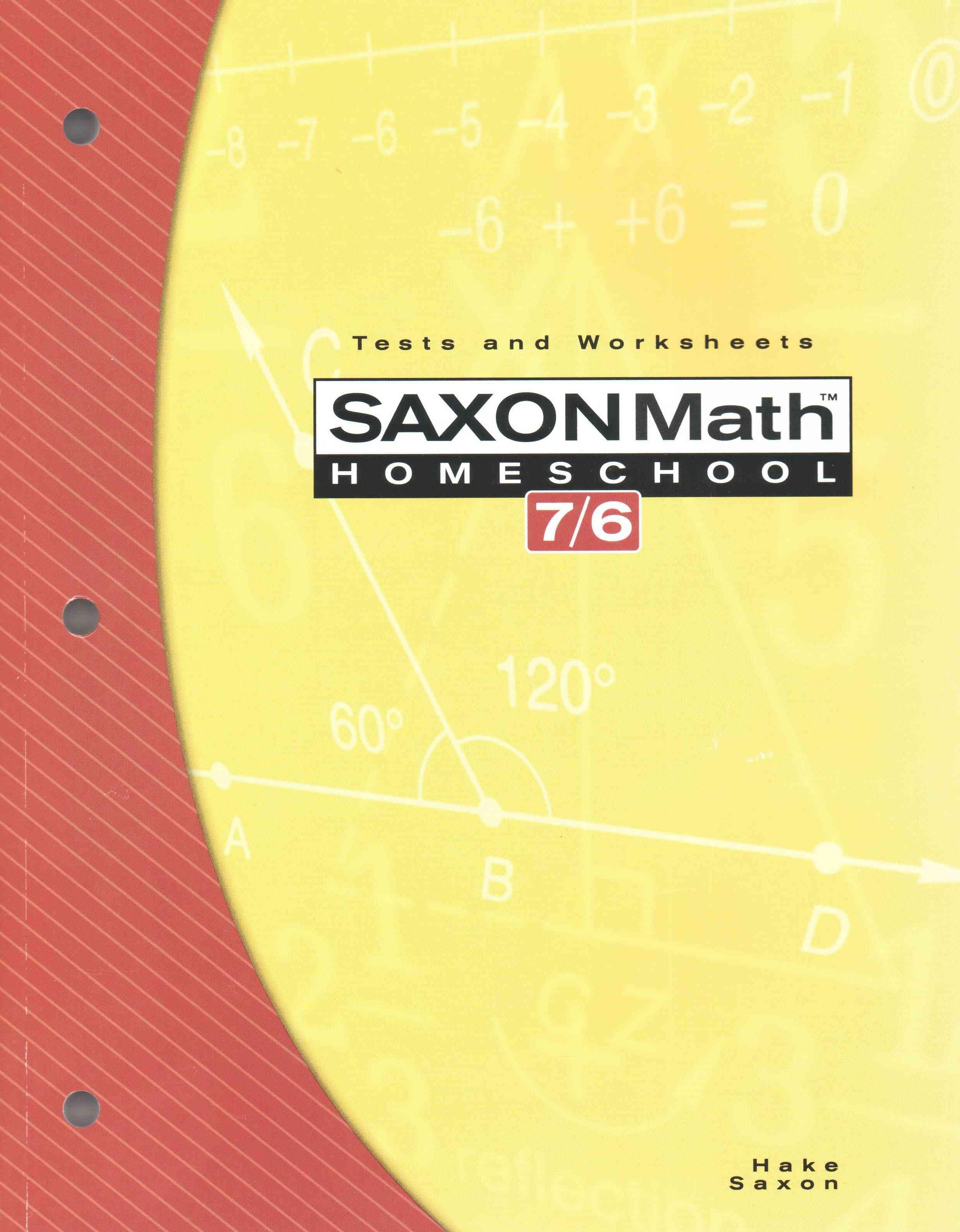 Saxon Math 7 6 Homeschool Tests And Worksheets