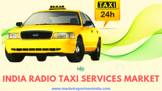Pin By Market Reports On India On Automotive Marketing Taxi India