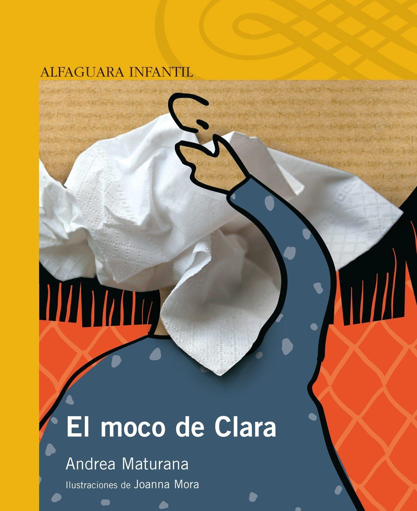 LECTURA ESCOLAR EN PDF GRATIS El moco de clara Libros