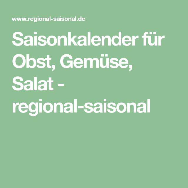 Saisonkalender Fur Obst Gemuse Salat Regional Saisonal Saisonkalender Saisonkalender Obst Obst