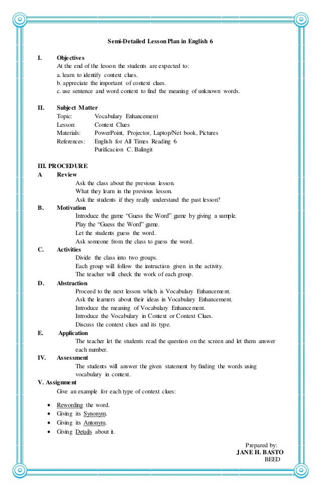 lesson plan in english essay Wright (2005) explains, although a teacher may have good content knowledge of the english language, when planning and preparing to teach english in a diverse classroom, it is essential to be aware that, the learners may not know what the teacher is talking about, as a result, little or no learning takes place.