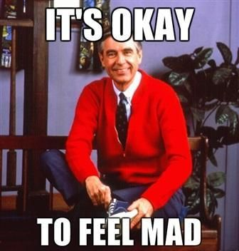 To Anybody Butthurt Over Anything Ever Mister Rogers Neighborhood Mr Rogers Wonder Quotes