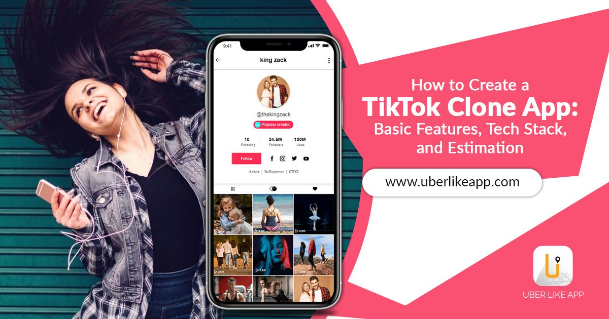 How To Create A Tiktok Clone App Basic Features Tech Stack And Estimation App Clone Social Media Apps