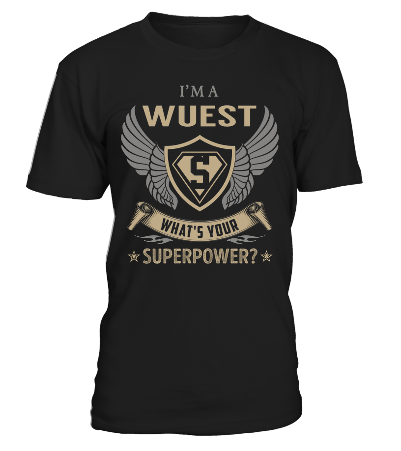 I'm a WUEST - What's Your SuperPower #Wuest