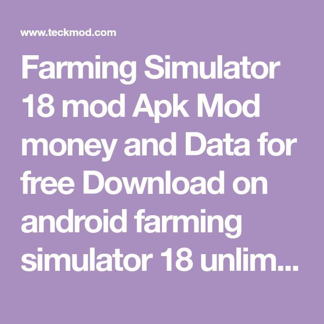 Farming Simulator 18 mod Apk Mod money and Data for free