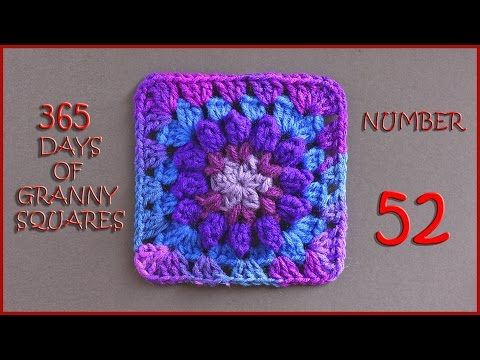 365 Days of Granny Squares Number 52 - YouTube | Croche tutoriales ...