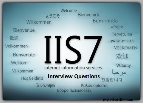 IIS Administrator Interview Questions  mytecharticle
