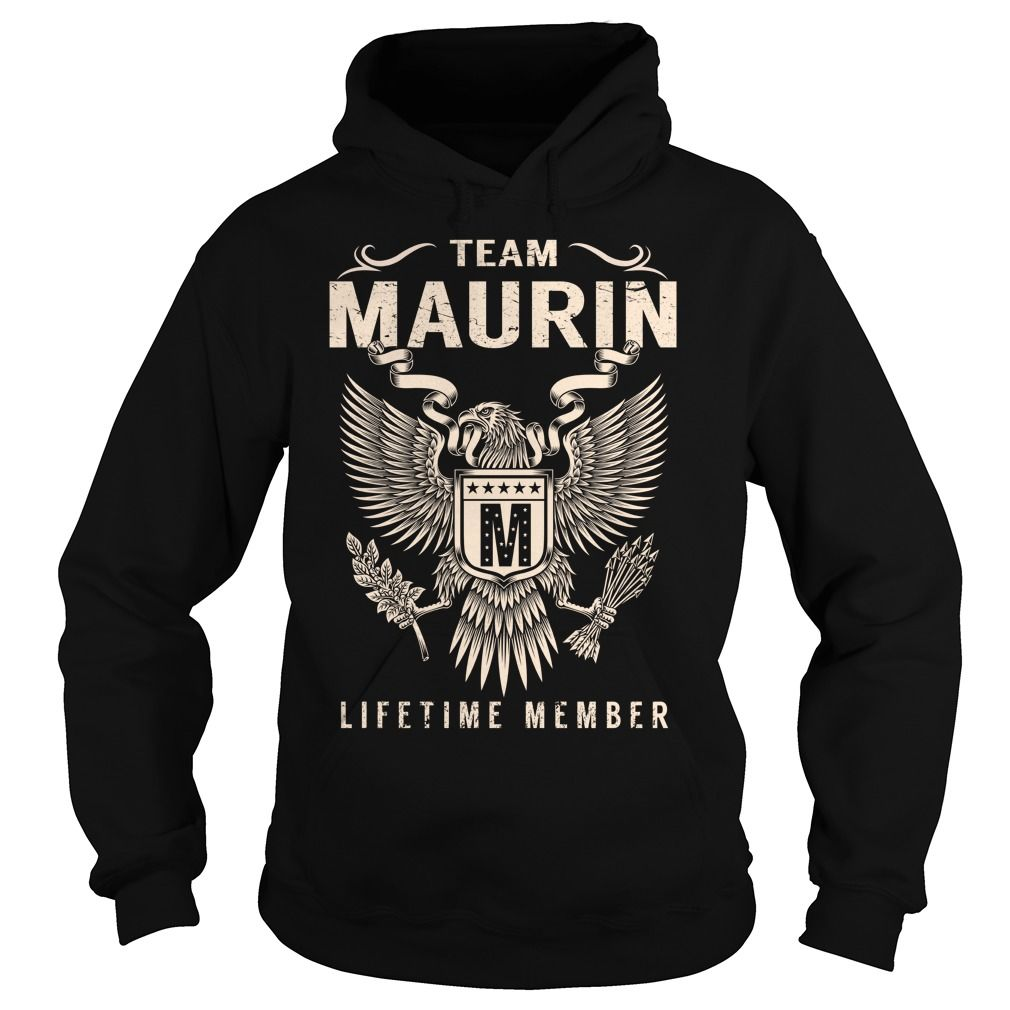 Team MAURIN Lifetime Member - Last Name, Surname T-Shirt
