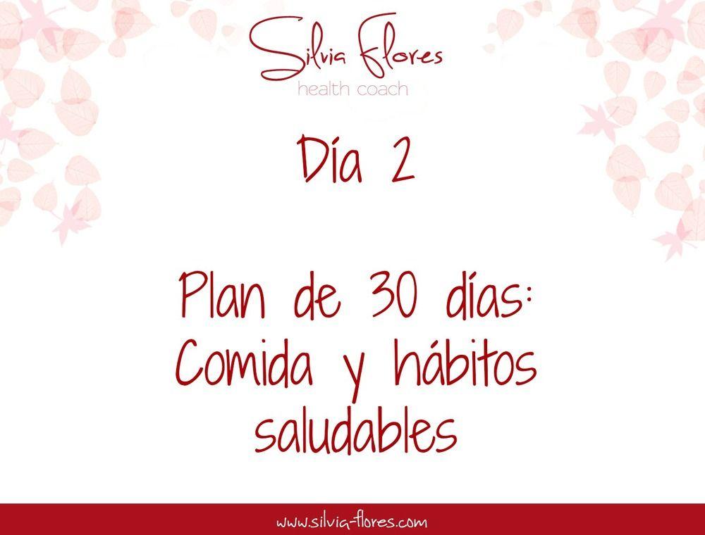"""Día 2 del """"Plan de 30 días: Comida y hábitos saludables"""""""