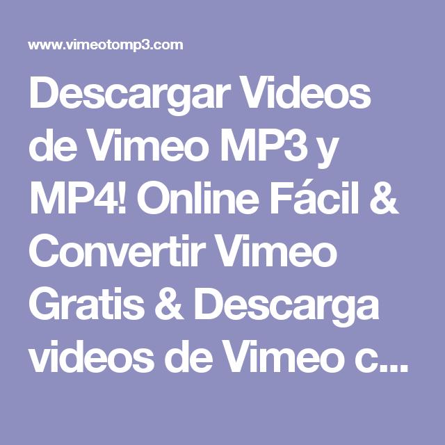Descargar Videos de Vimeo MP3 y MP4! Online Fácil & Convertir ...