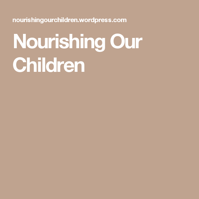 Nourishing Our Children