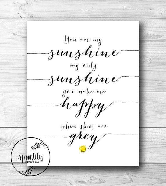 You Are My Sunshine   Quote, Lyrics Print, Printable Poster, Wall Art Decor