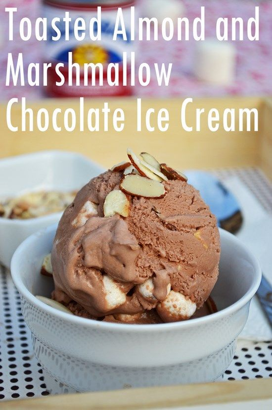 Toasted Almond And Marshmallow Chocolate Ice Cream Breezy Bakes Recipe Ice Cream Toasted Almonds Chocolate Ice Cream