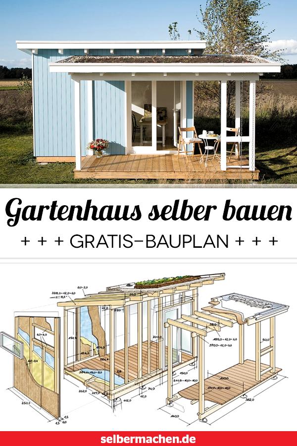 Gartenhaus Selber Bauen Mit Anleitung Und Bauplan Anleitung Bauen Bauplan Gartenhaus Mit Selber In 2020 Gartenhaus Selber Bauen Gartenhaus Bauen Gartenhaus