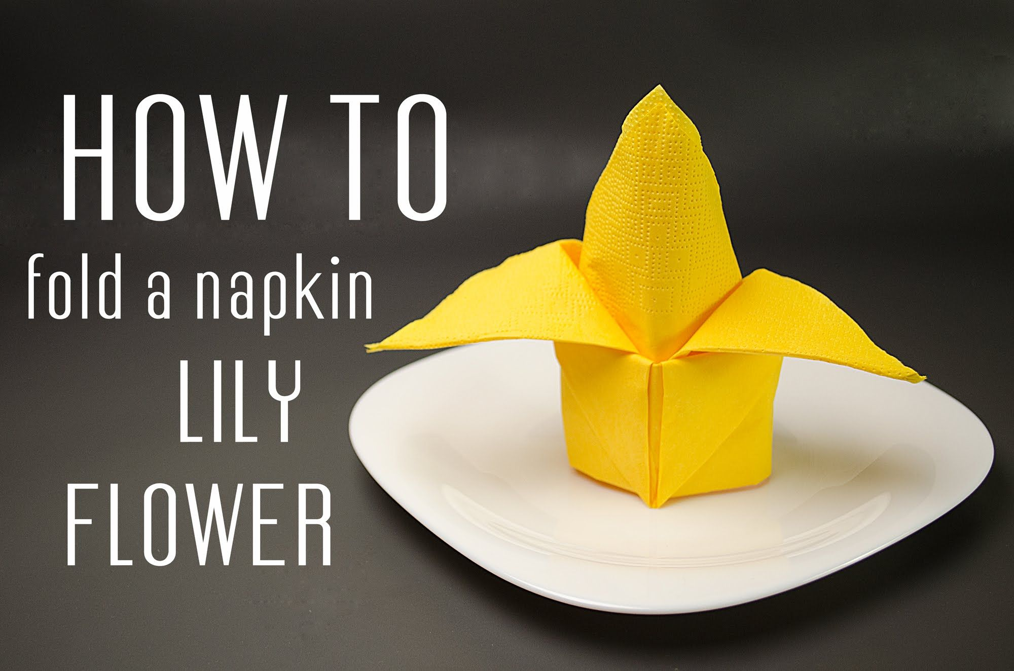 Learn How To Fold A Napkin Into A Lily Flower From A Paper Napkin