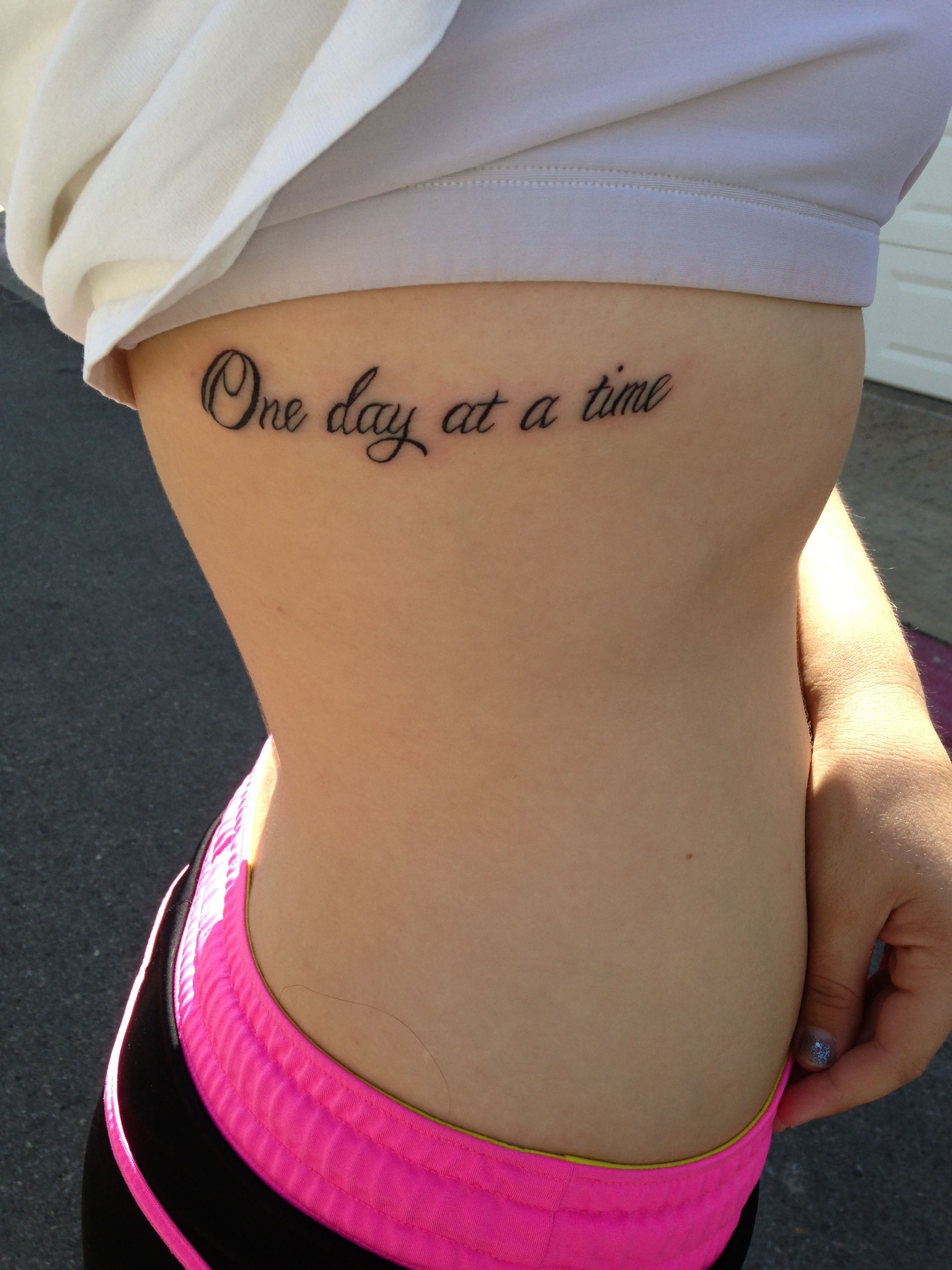First Tattoo A Simple Reminder To Live Life One Day At A Time And
