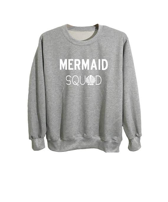 3b764b196feb8 Mermaid sweatshirt tumblr squad shirts womens ladies cute ...