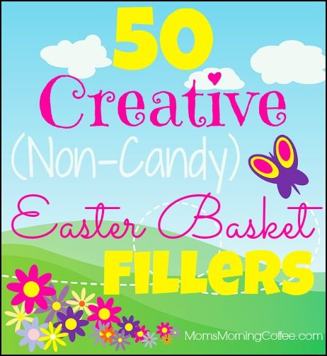 """Easter basket fillers don't have to be sweet! Think """"non-candy"""" this year, be inspired by your child's interests, and help them grow more than cavities!!"""