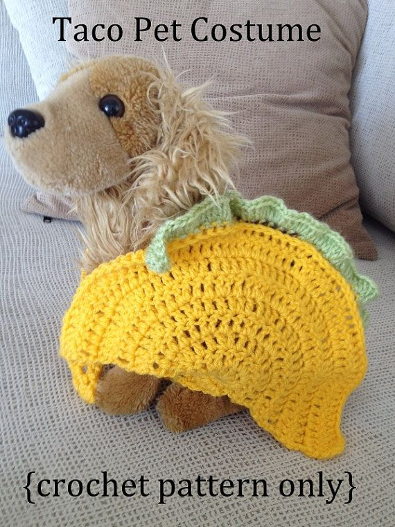 Taco Pet Costume Crochet Pattern Taco Cat Crochet Pattern Taco Dog