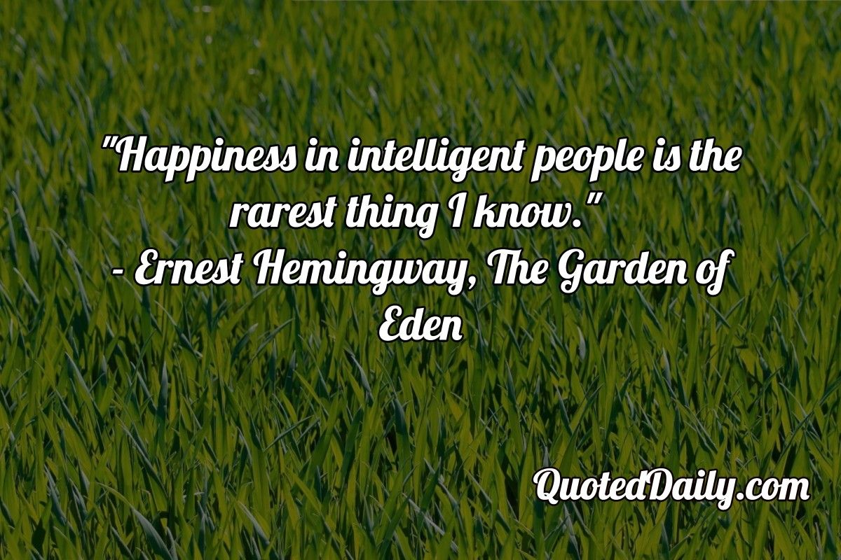 Ernest Hemingway, The Garden of Eden Quote More at
