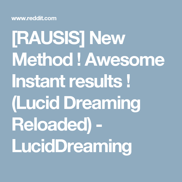 RAUSIS] New Method ! Awesome Instant results ! (Lucid