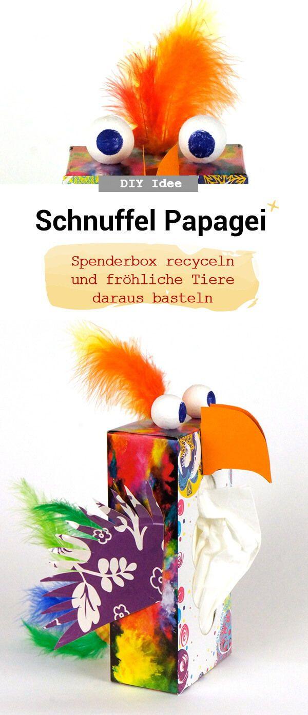 Schnuffl Papagei Spenderbox Recyceln Recyceln Recycling Basteln