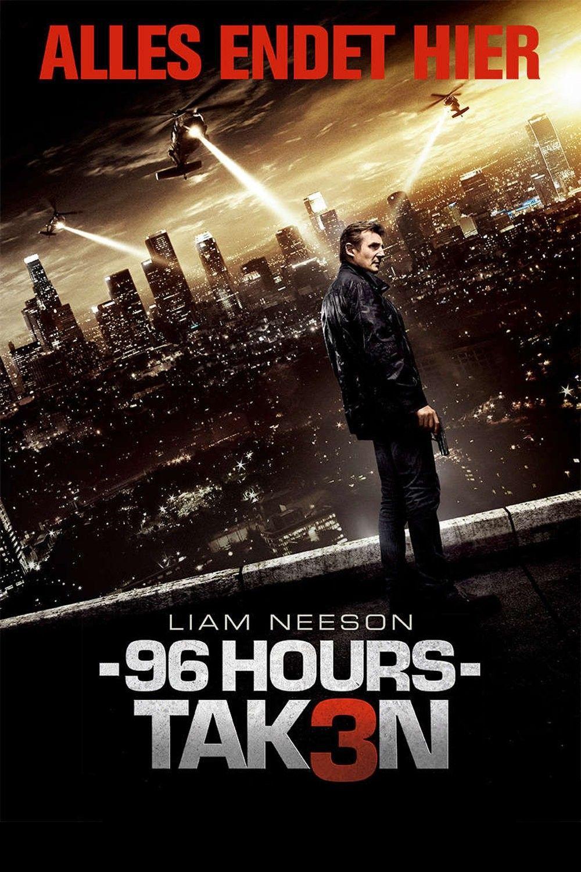 96 Hours Taken 3 2015 Filme Kostenlos Online Anschauen
