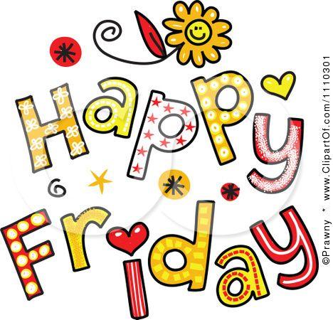 Happy Friday. | Random Daily quotes | Pinterest | Happy