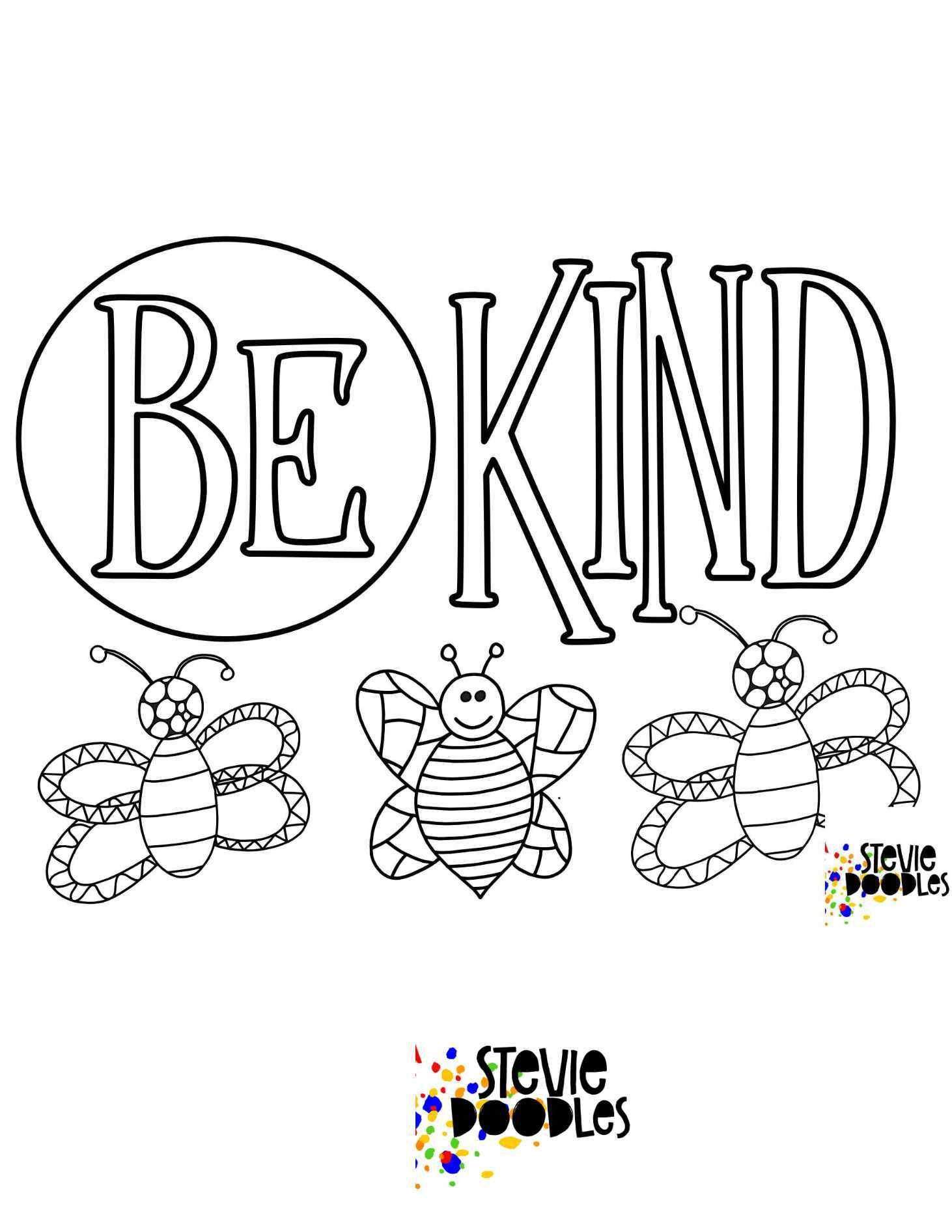 6 Free Be Kind Printable Coloring Pages Stevie Doodles Bee Coloring Pages Free Printable Coloring Pages Free Kids Coloring Pages
