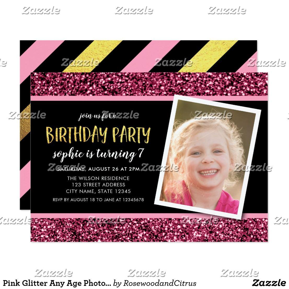 Pink Glitter Any Age Photo Birthday Invitation | Birthdays and Party ...