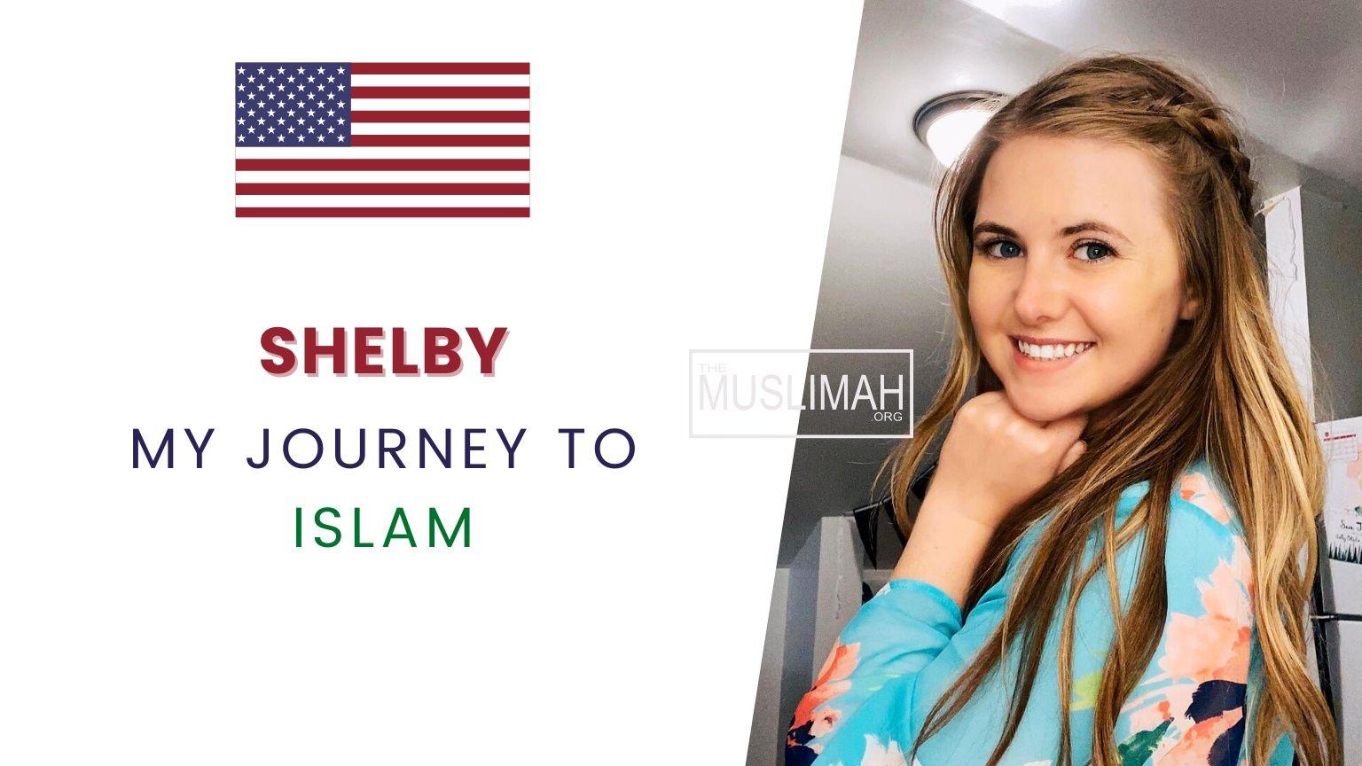 🇺🇸 Shelby | My Muslim Journey