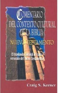 Comentario Del Contexto Cultural De La Biblia Nuevo Testamento Libro Pdf Impacto Espiritual Minis Libros De Autoayuda La Biblia Nuevo Testamento Pdf Libros