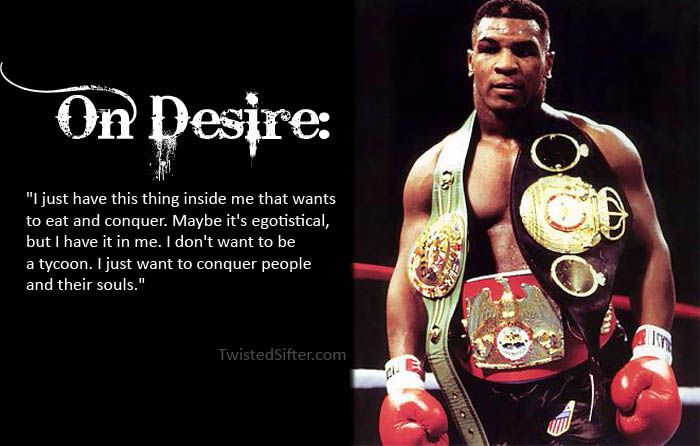 mike tyson quotes on desire motivational | misc | Mike tyson