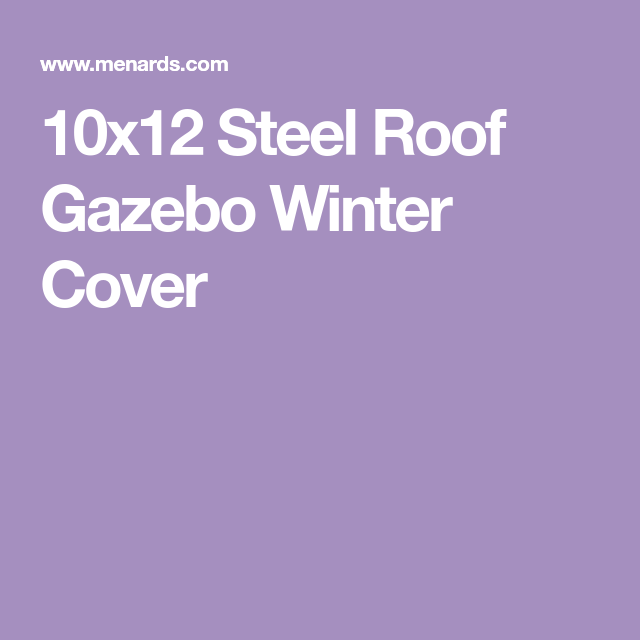 10x12 Steel Roof Gazebo Winter Cover Gazebo Roof Windows And Doors