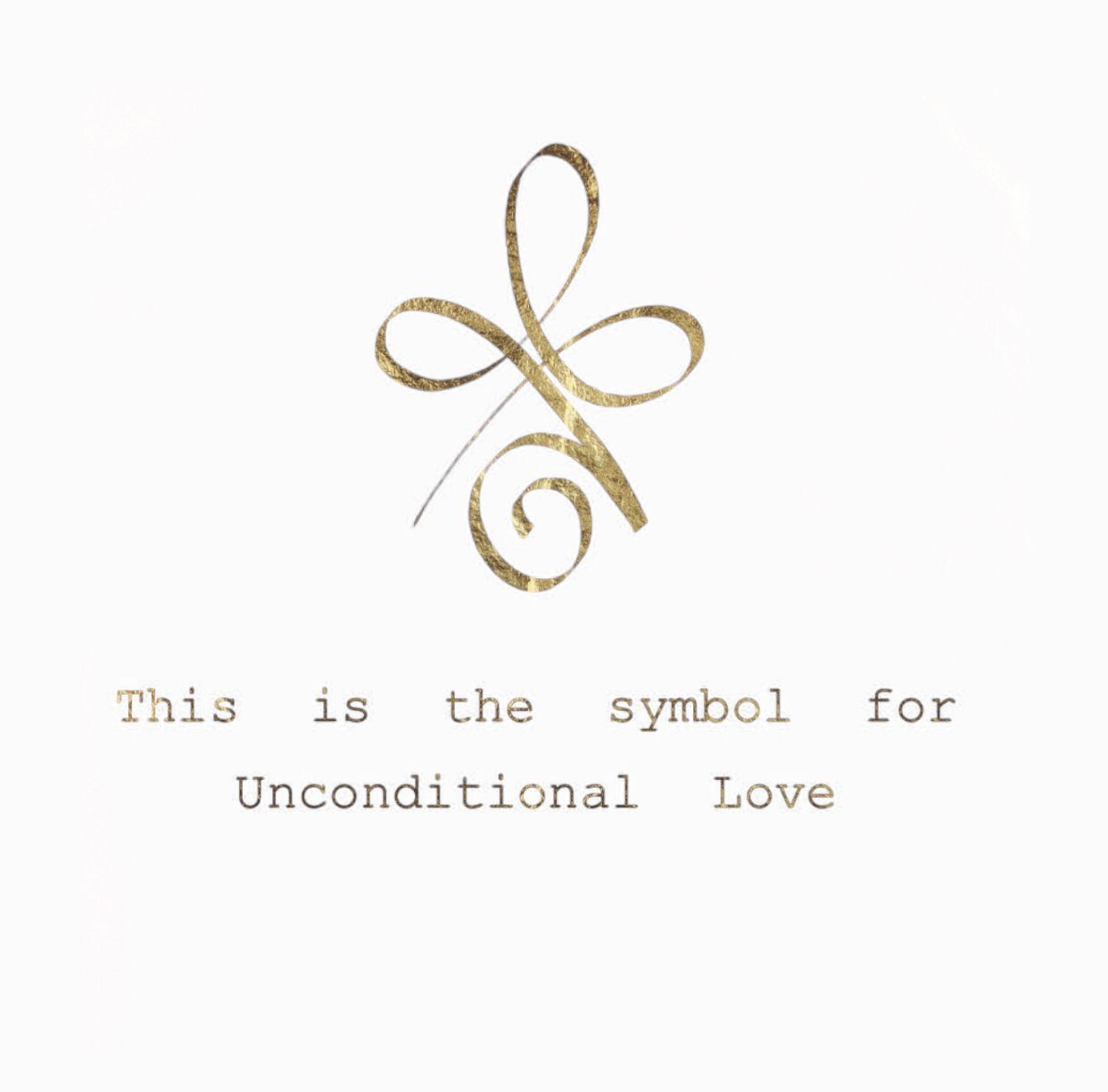 This Is The Symbol For Unconditional Love The Most Important Kind