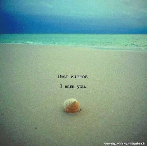 Oh How I Do Miss Summer Come On Sun Hot Weather Sand Writing Summer Fun I Miss You
