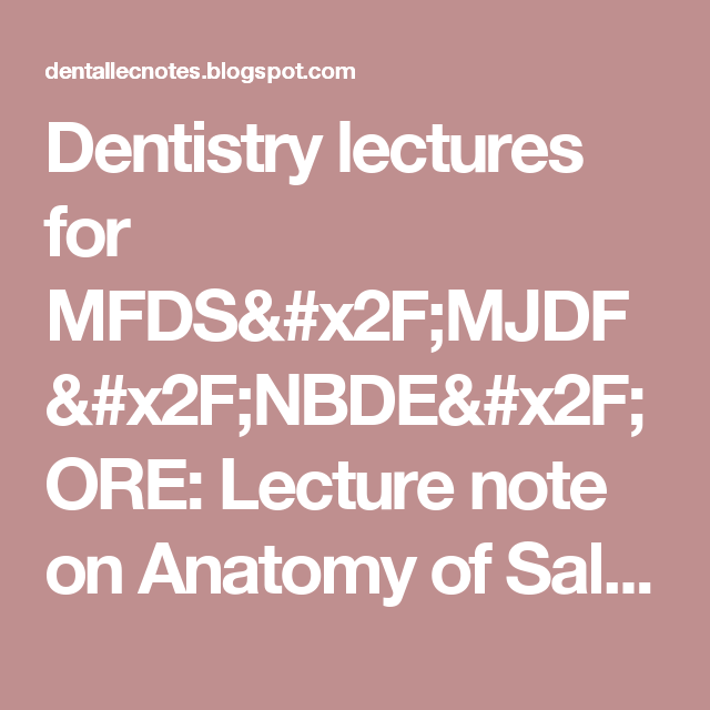 Dentistry Lectures For Mfdsmjdfnbdeore Lecture Note On Anatomy