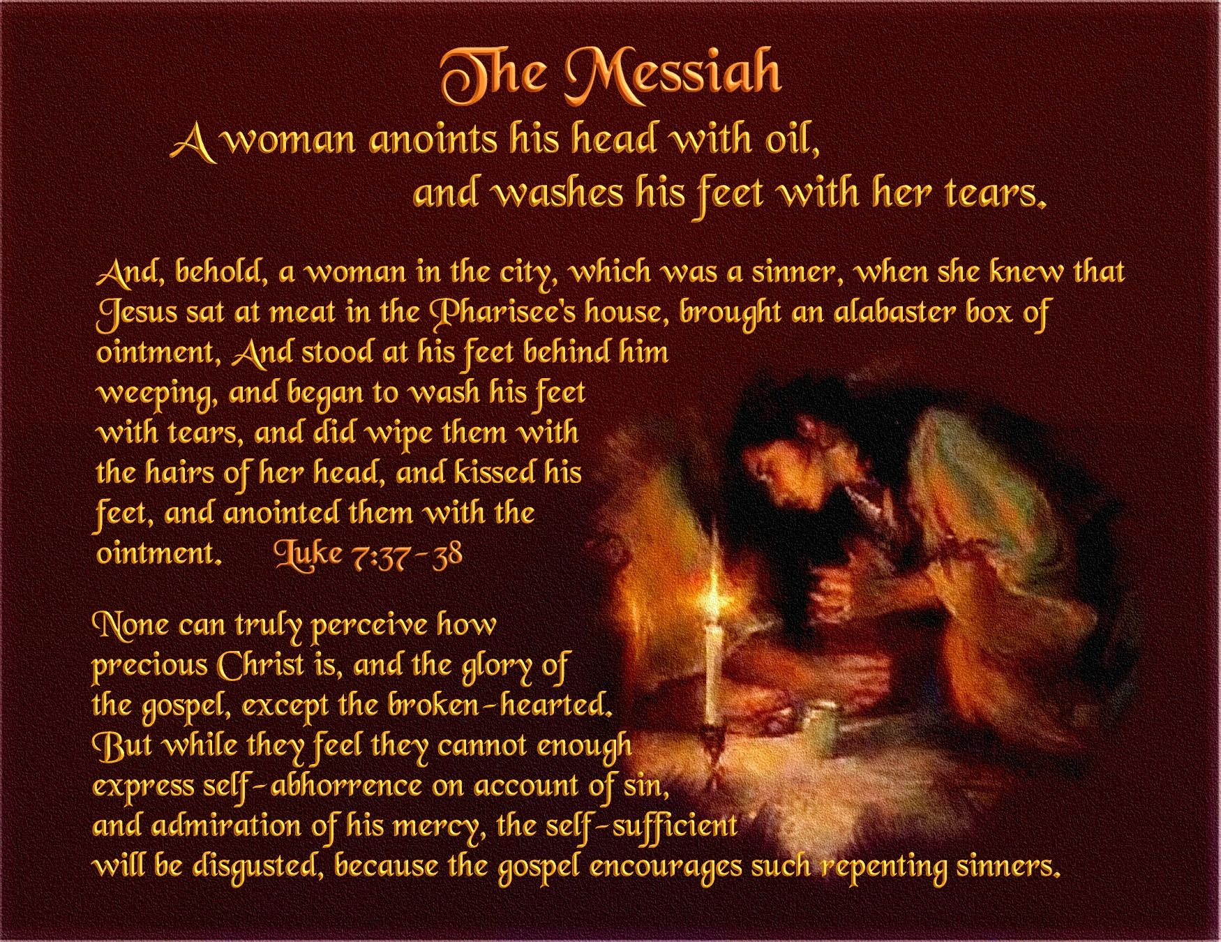 The Messiah A Woman Anoints His Head With Oil And Washes His