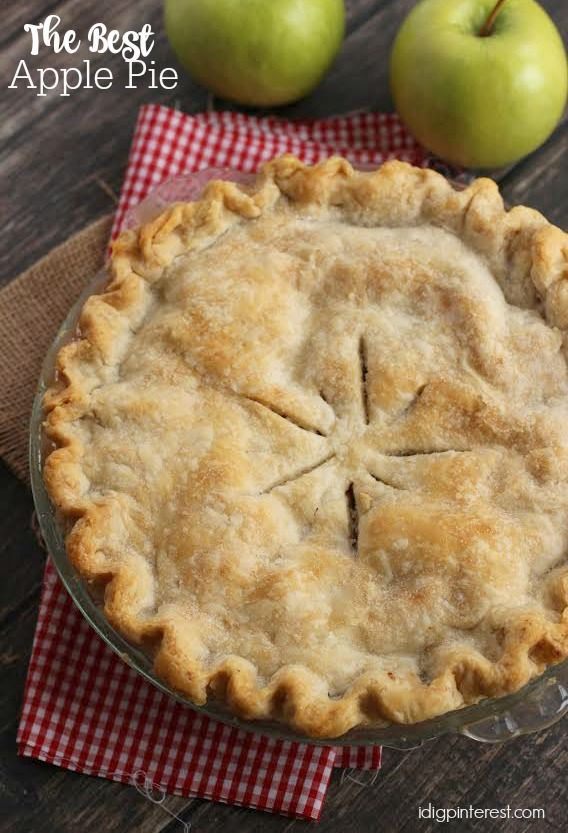 The Best Apple Pie - I Dig Pinterest