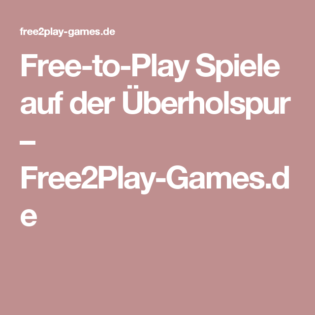 Gute Free To Play Games