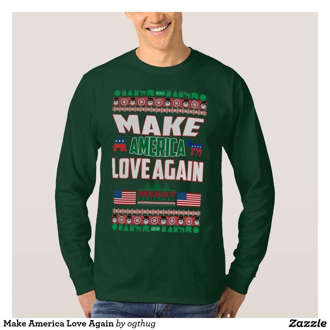 Make America Love Again Sweatshirt f2tjB7ca