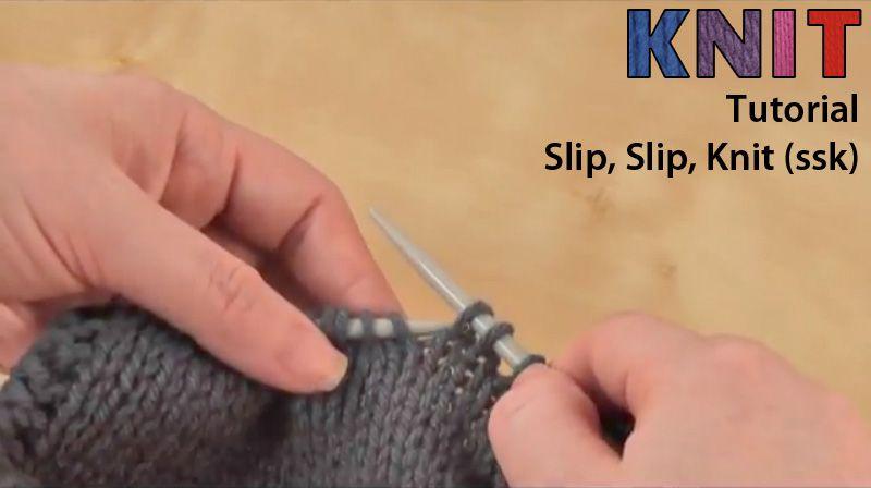 Knitting Video Tutorial Slip Slip Knit Ssk Knitting