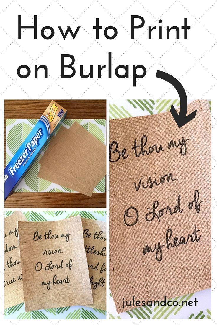 how to print on burlap diy tutorial pinterest bricolage toile de jute et jute. Black Bedroom Furniture Sets. Home Design Ideas