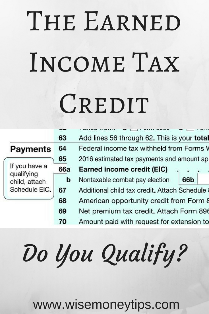 Earned Income Tax Credit  Do You Qualify  Wise Money Tips