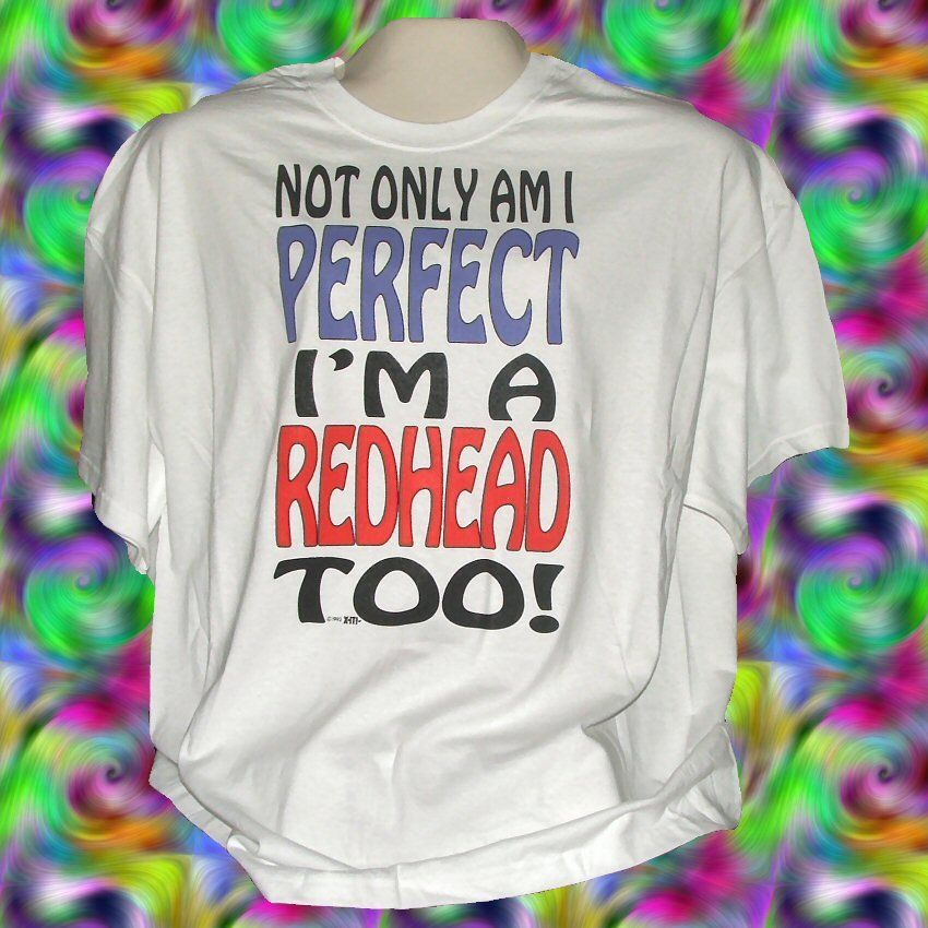 Funny+Humor+A+Perfect+Red+head+Cotton+Short+sleeve+T-shirt