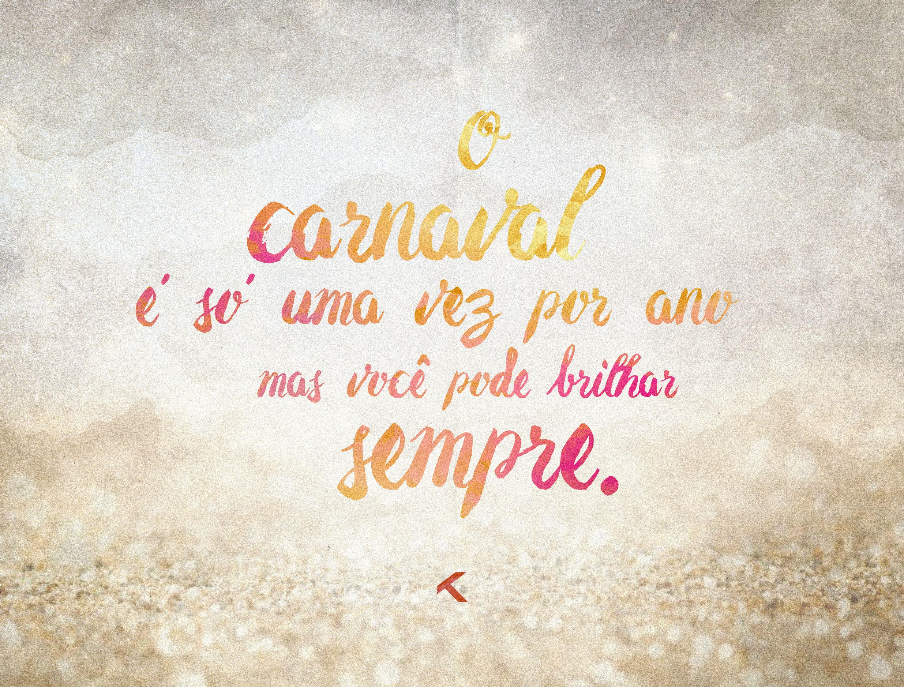 Frases Carnaval Frase Carnaval Carnaval E Frases